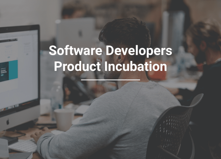 Careers: Software Developers - Product Incubation